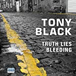 Truth Lies Bleeding | Tony Black