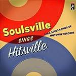 Soulsville Sings Hitsville St