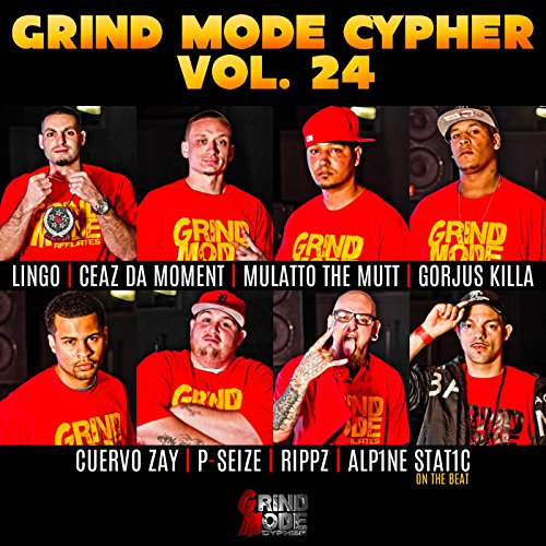 Grind Mode Cypher - Vol. 24