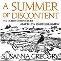 A Summer of Discontent: The Eighth Matthew Bartholomew Chronicle Hörbuch von Susanna Gregory Gesprochen von: David Thorpe