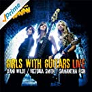 Girls With Guitars - Live