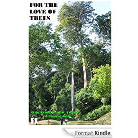 For The Love Of Trees (English Edition)