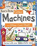Paul Calver How to Draw Crazy Machines