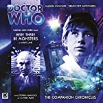 Doctor Who - The Companion Chronicles - Here There Be Monsters | Andy Lane