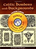 Celtic Borders and Backgrounds CD-ROM and Book (Dover Electronic Clip Art) (0486997901) by Courtney Davis