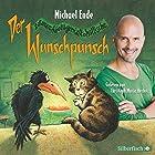 Der Wunschpunsch (       ungekürzt) von Michael Ende Gesprochen von: Christoph Maria Herbst
