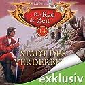 Stadt des Verderbens (Das Rad der Zeit 14) (       ungekürzt) von Robert Jordan Gesprochen von: Helmut Krauss