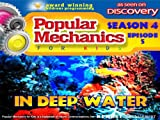 Popular Mechanics For Kids - Season 4 - Episode 5 - In Deep Water