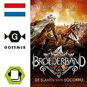 De slaven van Socorro (Broederband 4) | John Flanagan