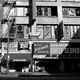 Dirty Slums [Explicit]