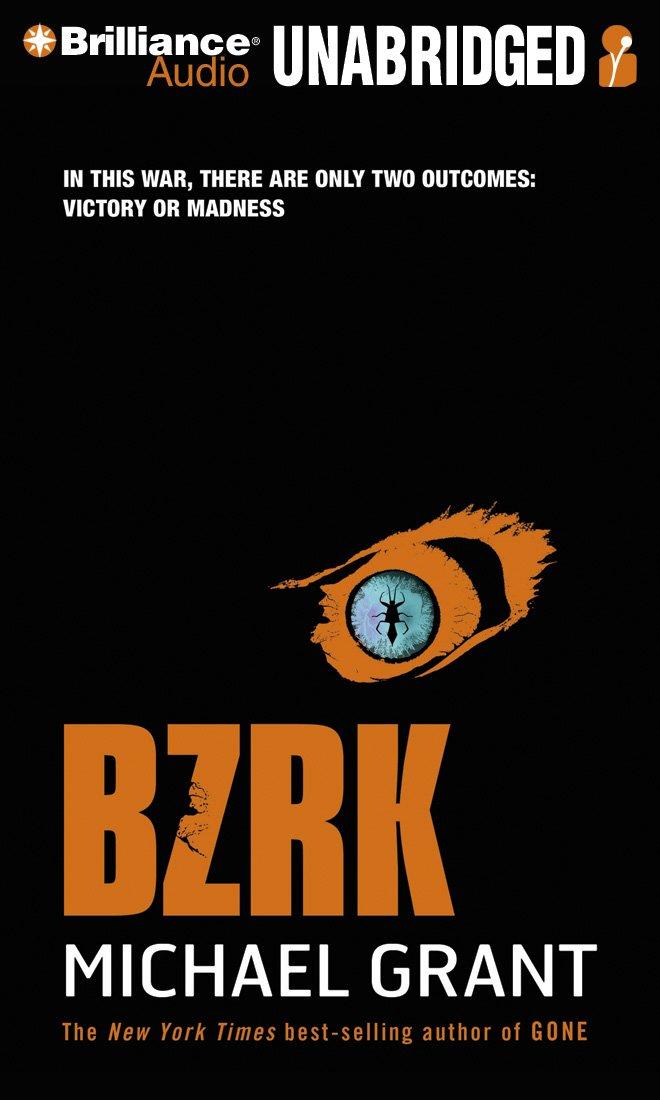 BZRK (Unabridged) - Michael Grant
