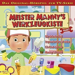 Meister Mannys Werkzeugkiste 7 Hörspiel