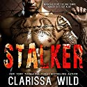 Stalker Audiobook by Clarissa Wild Narrated by Jennifer Ann