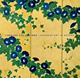 Through the Seasons: Japanese Art in Nature (Clark Art Institute) (0300141882) by Murase, Miyeko