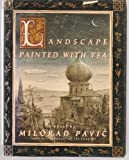 img - for Landscape Painted With Tea book / textbook / text book