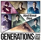 Hard Knock Days♪GENERATIONS from EXILE TRIBE