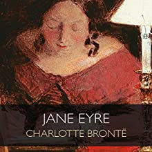 Jane Eyre (       UNABRIDGED) by Charlotte Brontë Narrated by Juliet Stevenson