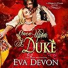 Once upon a Duke: The Dukes' Club, Book 1 Hörbuch von Eva Devon Gesprochen von: Hugh Bradley