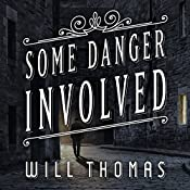Some Danger Involved: Barker & Llewelyn Series, Book 1 | Will Thomas