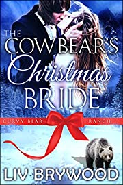 The Cowbear's Christmas Bride: Christmas Paranormal Romance (Curvy Bear Ranch Book 4)