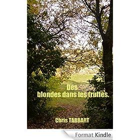 Des blondes dans les truffes (Les sexag�naires �nerv�s. t. 1)