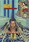 echange, troc Christophe Marquet, Marie-Claude Coudert, Collectif - Le Japon illustré : De Hokusai à l'école Utagawa