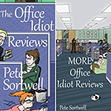 Double Office Idiot: A Laugh Out Loud Comedy Double (       UNABRIDGED) by Pete Sortwell Narrated by Chris Dabbs