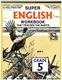 img - for Super English Workbook That Teaches the Basics-grade 5 book / textbook / text book