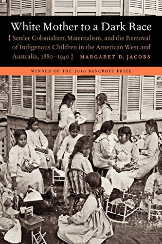 White Mother to a Dark Race: Settler Colonialism,