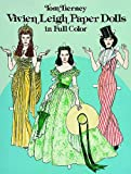 Vivien Leigh Paper Dolls (Dover Celebrity Paper Dolls) (0486242072) by Tom Tierney