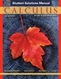 Calculus, Single and Multivariable, 6th Edition, Student Solutions Manual