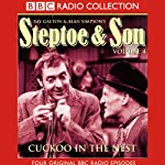 Steptoe & Son: Volume 4: Cuckoo In the Nest | Ray Galton,Alan Simpson