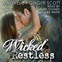 Wicked Restless: Harper Boys, Book 2 Audiobook by Ginger Scott Narrated by James Fouhey, Claire White