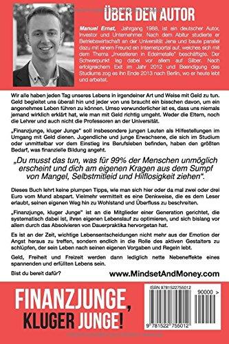 Finanzjunge, kluger Junge!: Ein Motivationsbuch für Millenials, die nach Geld, Freiheit und Gelassenheit streben.