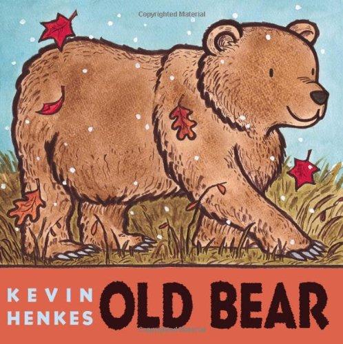 Old Bear Board Book ~ Kevin Henkes
