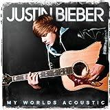 echange, troc Justin Bieber - My Worlds Acoustic