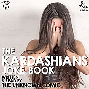 The Kardashians Joke Book by The Unknown Comic, AKA Murray Langston | [Murray Langston]