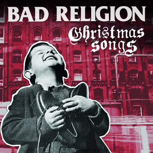 Bad Religion - Christmas Songs - Zortam Music