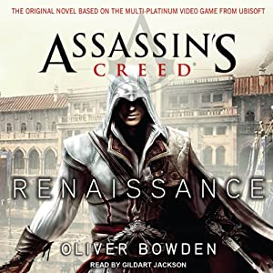 Renaissance: Assassin's Creed, Book 1 | [Oliver Bowden]