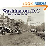 Washington, D.C. Then and Now (Compact) (Then & Now Thunder Bay)