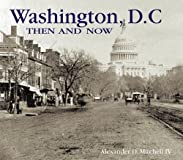 Washington D.C. Then and Now (Compact) (Then & Now Thunder Bay)
