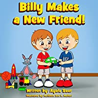 (FREE on 12/21) Billy Makes A New Friend!: Social Skills Children's Books Collection by Ayala Saar - http://eBooksHabit.com