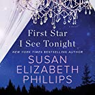 First Star I See Tonight: A Novel Audiobook by Susan Elizabeth Phillips Narrated by Nicole Poole