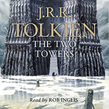 The Two Towers: The Lord of the Rings, Book 2 Audiobook by J. R. R. Tolkien Narrated by Rob Inglis