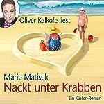 Nackt unter Krabben | Marie Matisek