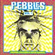 Pebbles Vol. 1 Original 60s Punk & Psych Classics