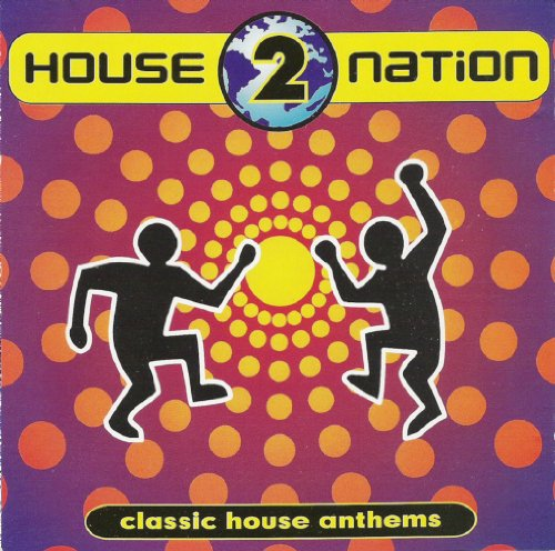 Lil Louis - House Nation: Classic House Anthems, Vol. 2 - Zortam Music