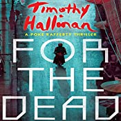 For the Dead: A Poke Rafferty Thriller | [Timothy Hallinan]