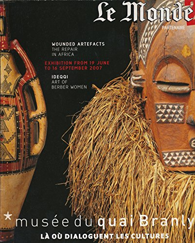 Le Monde : Wounded Artefacts the Repair in Africa; Idqqi Berber Pottery a Women's Art PDF