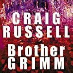 Brother Grimm | Craig Russell
